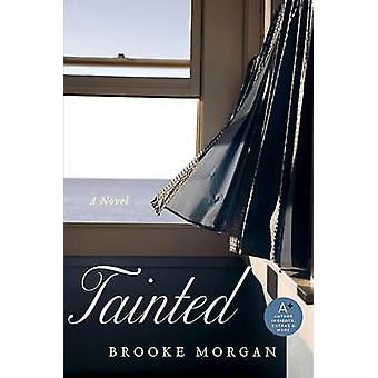 Tainted by Brooke Morgan - 9780061853371 Book