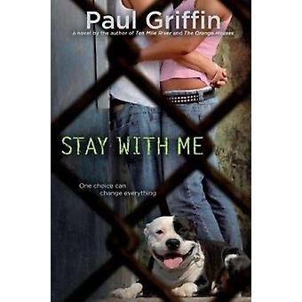 Stay with Me by Paul Griffin - 9780142421727 Book