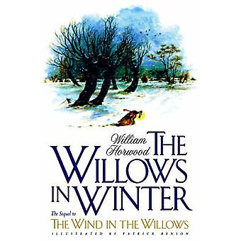 The Willows in Winter by William Horwood - Patrick Benson - 978031214