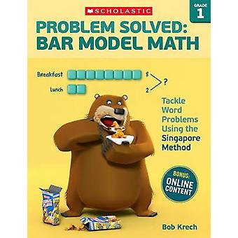 Problem Solved - Bar Model Math - Grade 1 - Tackle Word Problems Using t