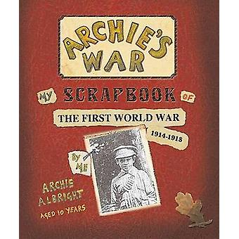 Archie's War by Marcia Williams - Belle Yang - Marcia Williams - 9780