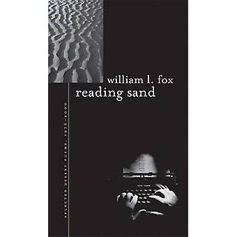 Reading Sand - Selected Desert Poems - 1976-2000 by William L. Fox - 9