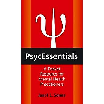 Psycessentials - A Pocket Resource for Mental Health Practitioners by