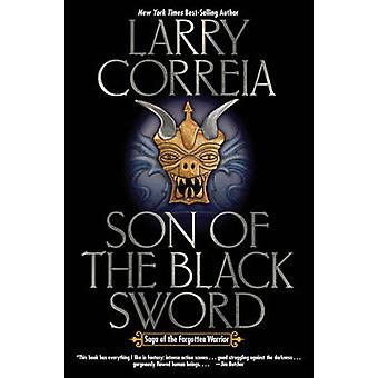 Son of the Black Sword by Larry Correia - 9781476781570 Book
