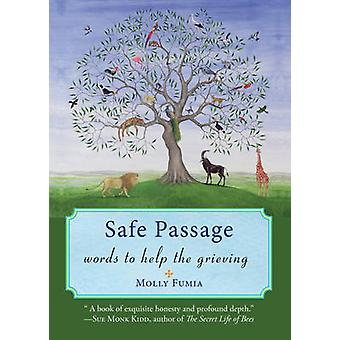 Safe Passage - Words to Help the Grieving by Molly Fumia - 97815732454