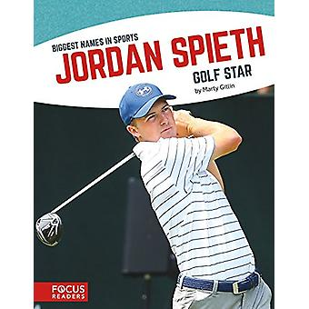 Jordan Spieth - Golf Star by Marty Gitlin - 9781635171013 Book