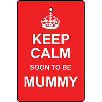 Keep Calm Soon To Be Mummy Car Air Freshener