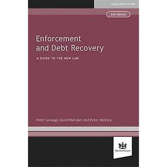 Enforcement and Debt Recovery (Paperback) by Levaggi Peter Marsden David Mooney Peter