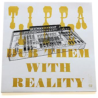 Tippa Lee - Dub Them with Reality [Vinyl] USA import