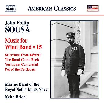 Sousa / Marine Band of the Royal Netherlands Navy - Music for Wind Band 15 [CD] USA import