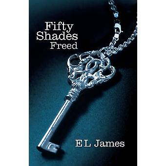 Fifty Shades Freed by E. L. James - 9780099579946 Book