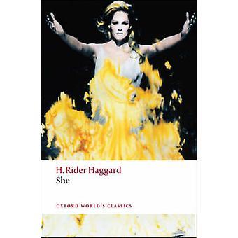 She by H. Rider Haggard - Daniel Karlin - 9780199536429 Book