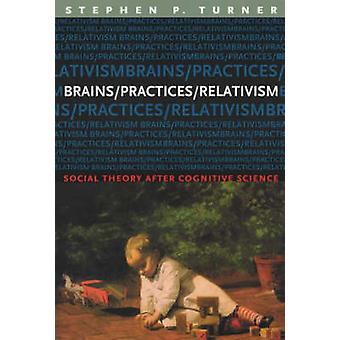 العقول/الممارسات/النسبية-النظرية الاجتماعية بعد العلوم المعرفية التي