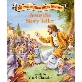 Jesus the Story Teller by Carol Christian - 9780333694824 Book
