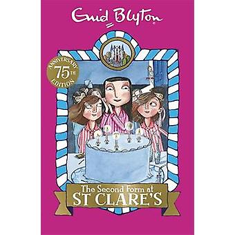 The Second Form at St Clare's by Enid Blyton - 9781444930023 Book