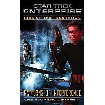 Rise of the Federation - Patterns of Interference by Christopher L. Be