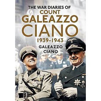 Les journaux de guerre du Comte Galeazzo Ciano 1939-43 par Galeazzo Ciano - 9