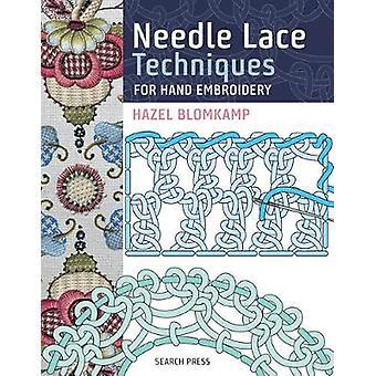Técnicas de encaje de aguja para bordado a mano por Hazel Blomkamp - 978178