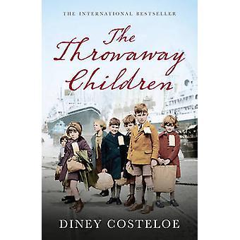 The Throwaway Children by Diney Costeloe - 9781784970031 Book