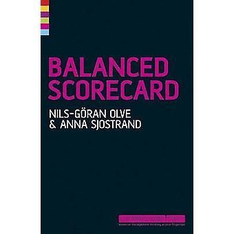 Balanced Scorecard (2. reviderede udgave) af Nils Goran Olve - Anna Sj