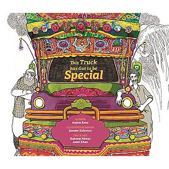 This Truck Has Got to be Special by Anjum Rana - 9789383145423 Book