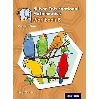Nelson International Mathematics Workbook 6 (2nd Revised edition) by