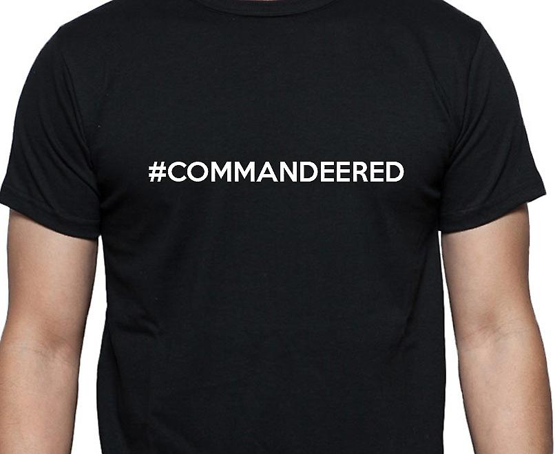 #Commandeered Hashag Commandeered Black Hand Printed T shirt