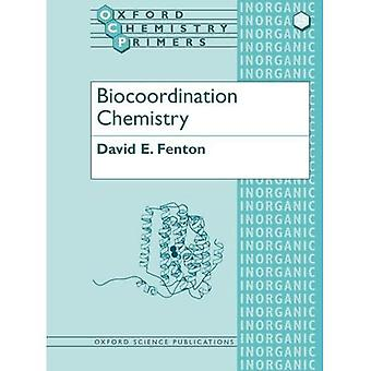 Biocoordination chimie (Oxford chimie amorces)