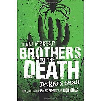 Broers tot de dood (Saga van Larten Crepsley serie #4)