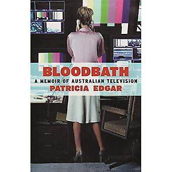 Bloodbath: A Memoir of Australian Television