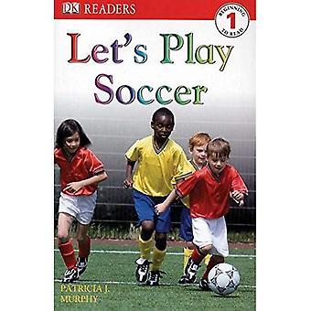 Let's Play Soccer (DK czytelników: poziom 1)