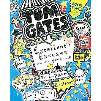 Tom Gates: Excelentes excusas (y otras cosas buenas)