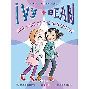 Ivy and Bean Take Care of the Babysitter (Ivy and Bean) (Ivy and Bean)