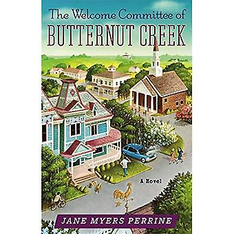 The Welcome Committee of Butternut Creek: Number 1 in series