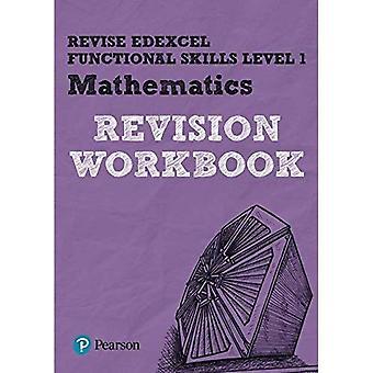 REVISE Edexcel Functional Skills Mathematics: Workbook Level 1 (Revise Functional Skills)
