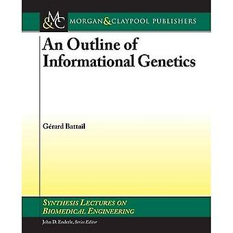 An Outline of Informational Genetics (Synthesis Lectures on Biomedical Engineering)