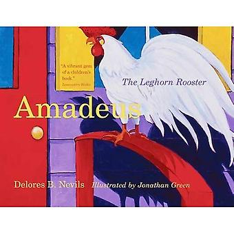 Amadeus: The Leghorn Rooster (Young Palmetto Books)