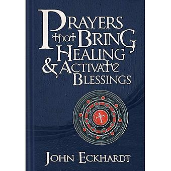 Prayers That Bring Healing & Activate Blessings (Prayers for Spiritual Battle)