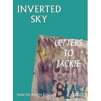 Inverted Sky: Letters to Jackie