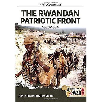 The Rwandan Patriotic Front 1990-1994 (Africa@War 24)