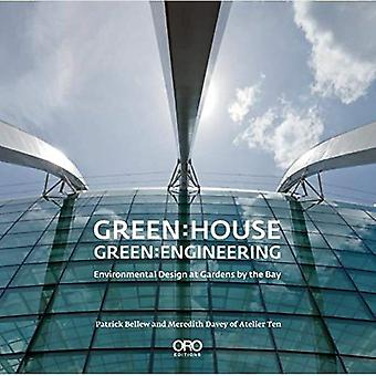 Green House: Sustainable Design at Gardens by the Bay, Singapore