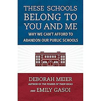 Dessa skolor tillhör dig och mig
