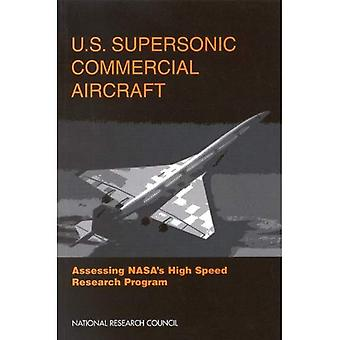 U.S. Supersonic Commercial Aircraft: Assessing NASA's High Speed Research Program