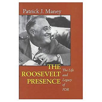 La presencia de Roosevelt: La vida y el legado de FDR