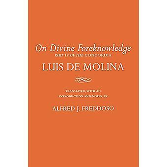På guddommelige forudviden - del IV i Concordia af Luis de Molina-
