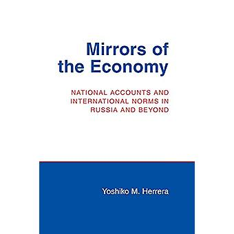 Mirrors of the Economy - National Accounts and International Norms in