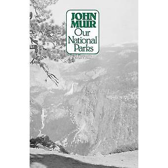Onze nationale parken door Muir & John