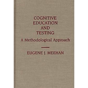 Educação cognitiva e testar uma abordagem metodológica de Meehan & Eugene J.