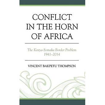 Conflict in the Horn of Africa by Thompson
