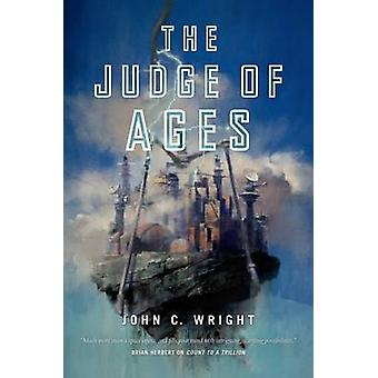JUDGE OF AGES by WRIGHT & JOHN C.